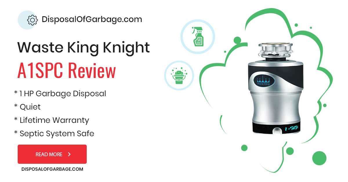 Waste King A1SPC Knight 1.0 HP Review and Rating