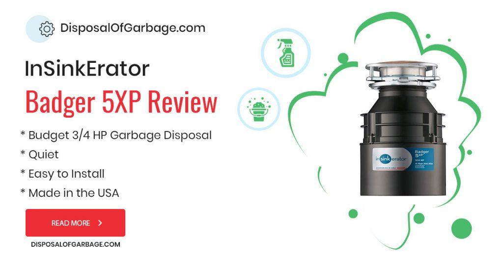 insinkerator badger 5xp garbage disposal review