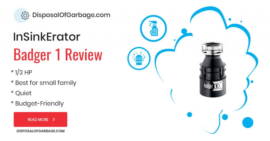 InSinkErator Badger 1 review