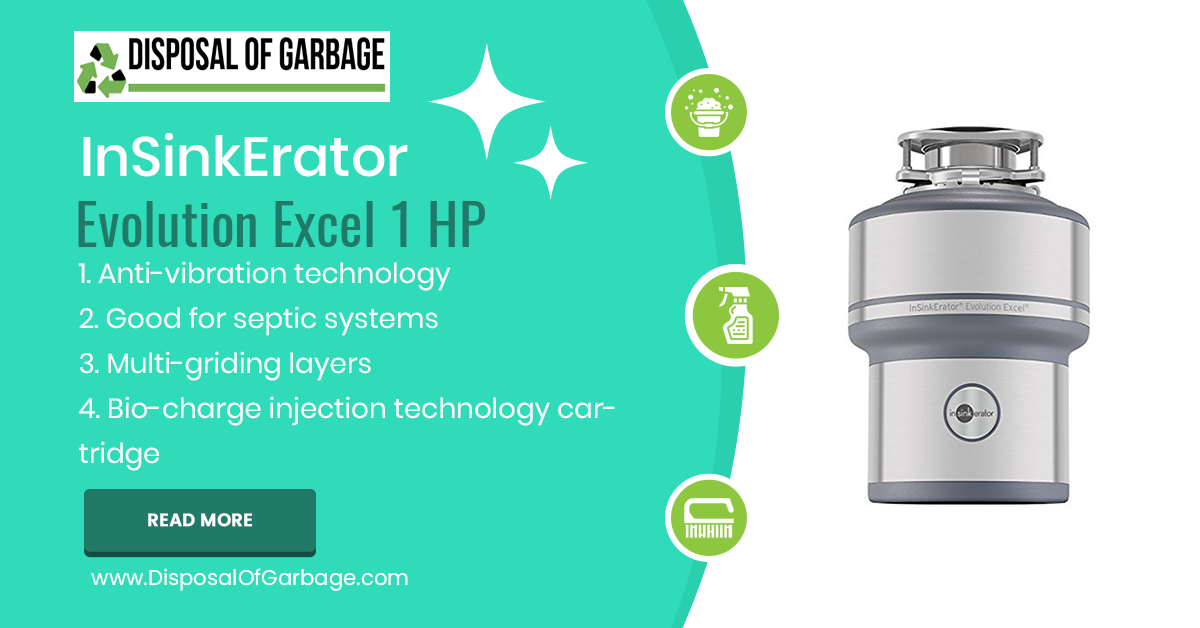 InSinkErator Evolution Excel Review – Best 1 HP Kitchen Disposer