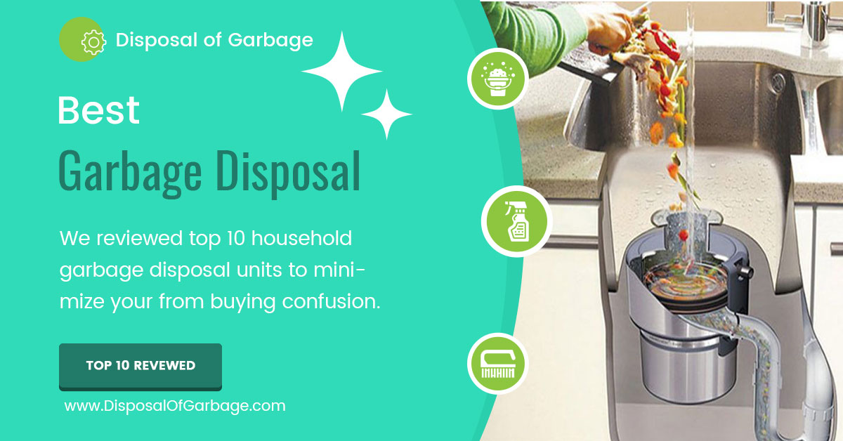 best garbage disposal review