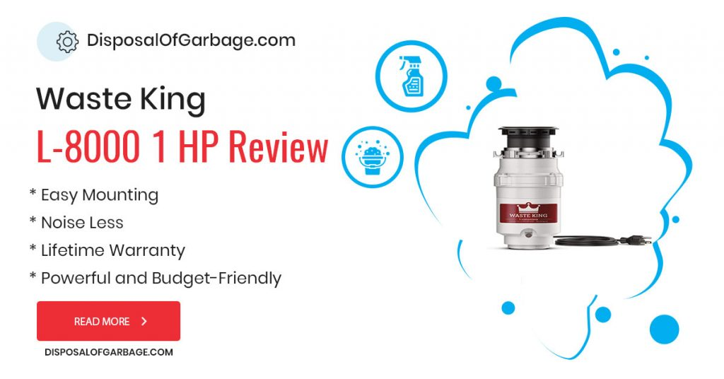 waste king l 8000 garbage disposal review