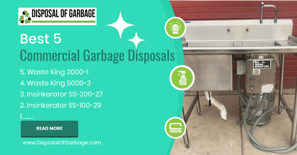 best 5 commercial garbage disposals