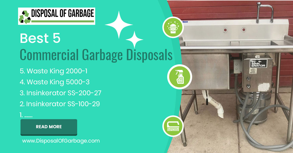 Best 5 Commercial Garbage Disposals 2020 [Review & Comparison]
